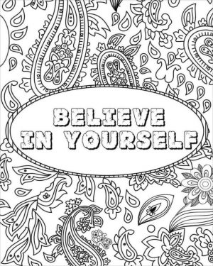 Printable Adult Coloring Pages Quotes Believe in Yourself
