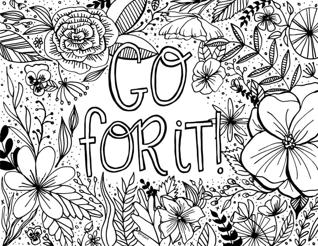 Get This Printable Adult Coloring Pages Quotes Go For It