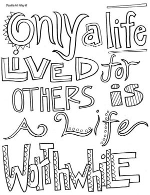 Quote Coloring Pages Easy Worthwhile Life
