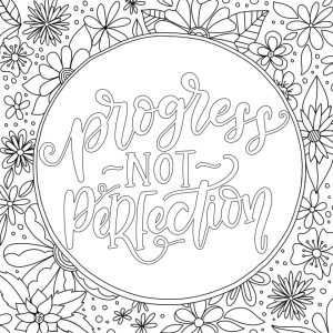 Quote Coloring Pages Free Progress Not Perfection